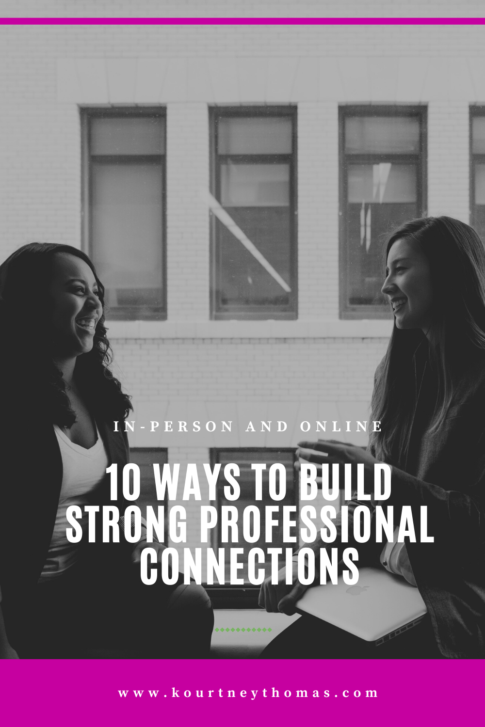10 ways to build strong professional connections   kourtney thomas fitness life coach