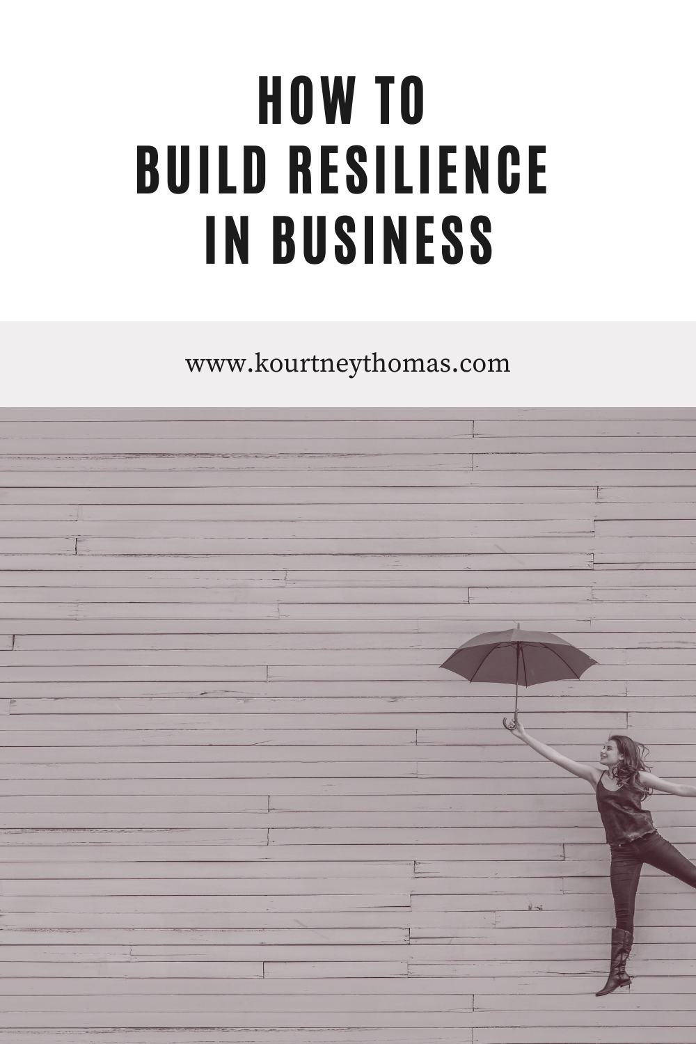 build resilience in business   kourtney thomas fitness life coach
