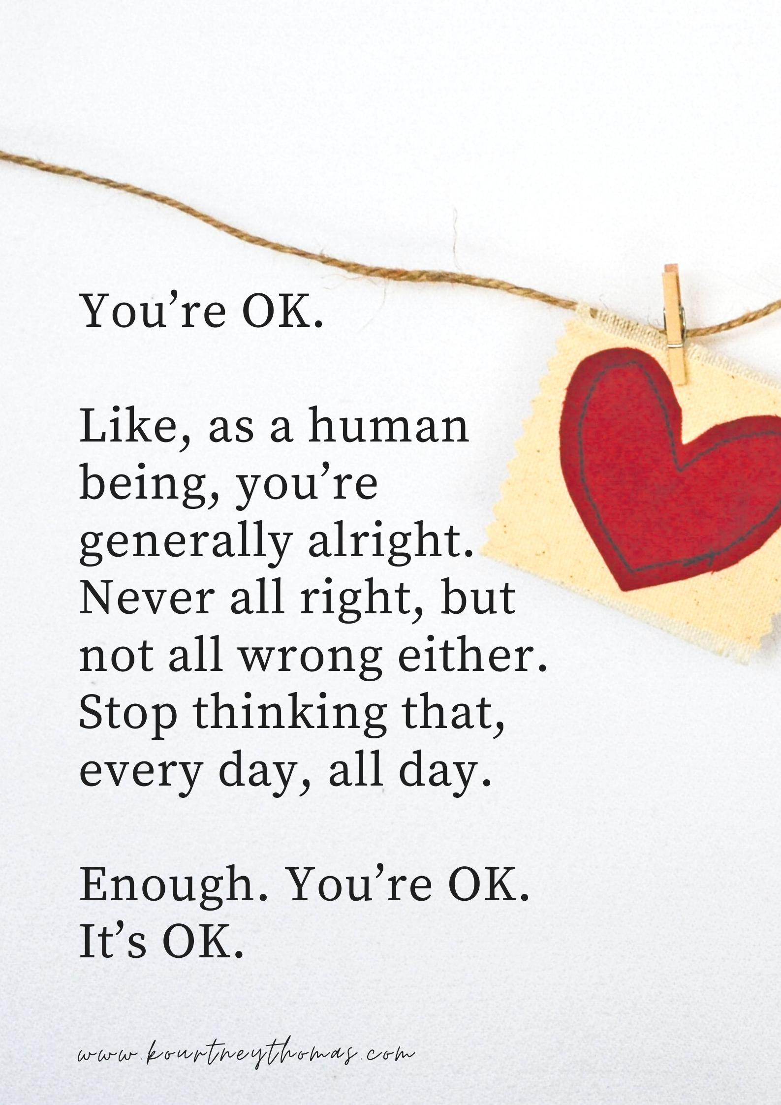 you're OK | kourtney thomas fitness life coach
