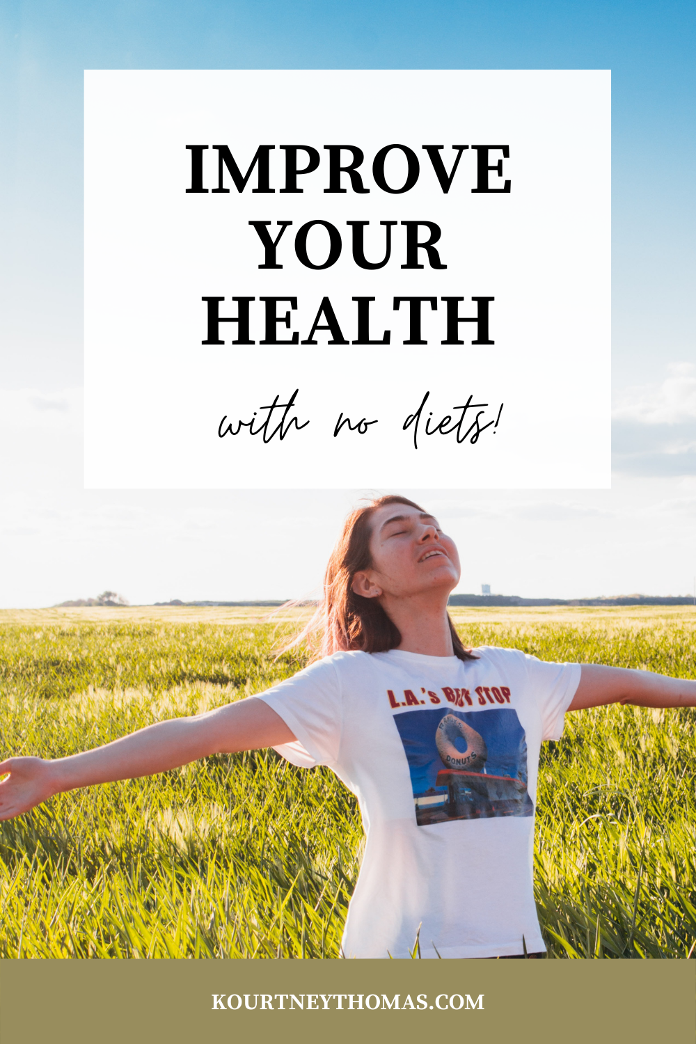 improve your health without diets | kourtney thomas fitness life coach