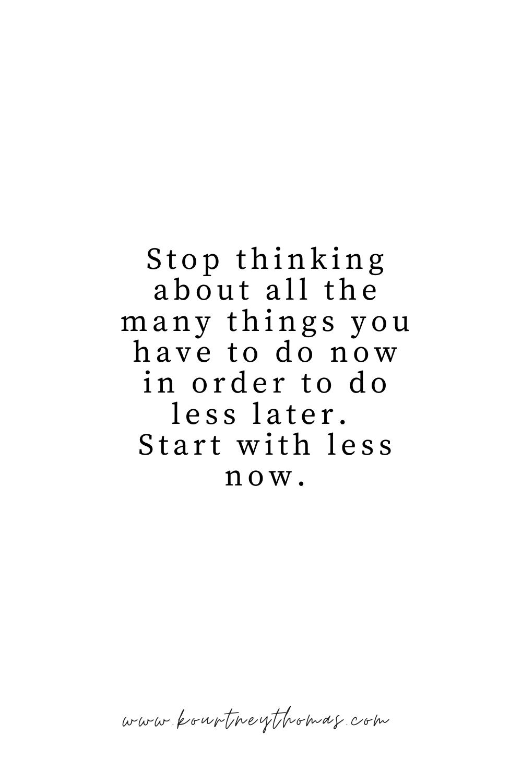 start with less now | kourtney thomas fitness life coach