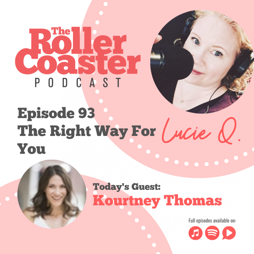 the right way for you rollercoaster podcast | kourtney thomas fitness life coach denver