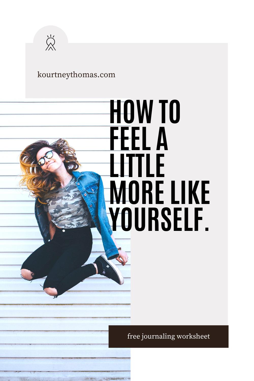 feel a little more like yourself   kourtney thomas fitness life coach