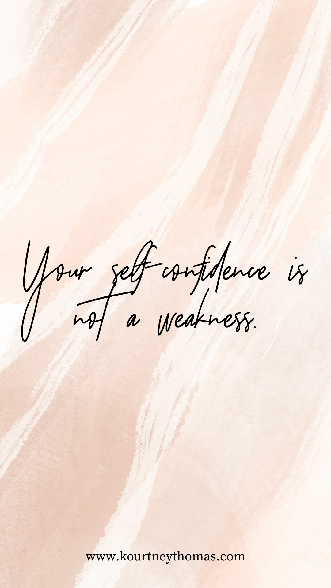 self confidence is not a weakness | kourtney thomas fitness life coach