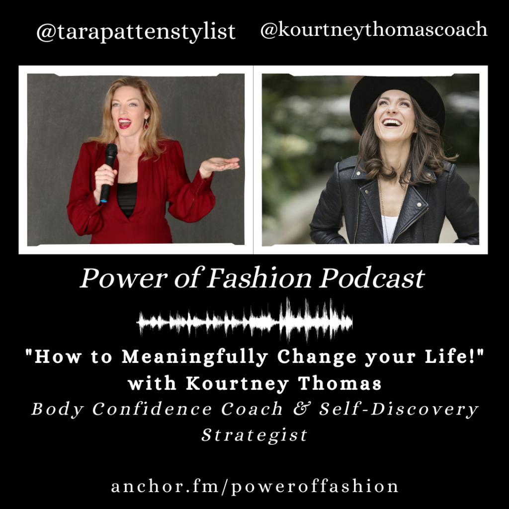power of fashion podcast | kourtney thomas self-discovery life coach denver